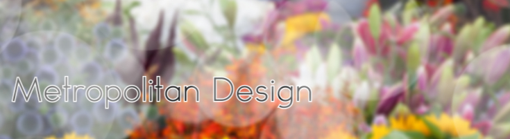 Metropolitan Designs